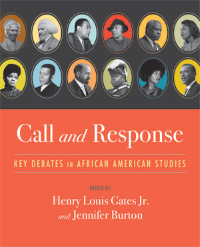 Call and Response Key Debates In African American Studies