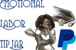 Emotional Labor Tip Jar PayPal