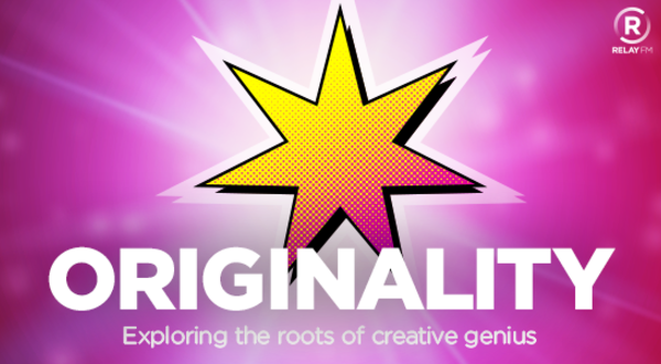 Originality Podcast