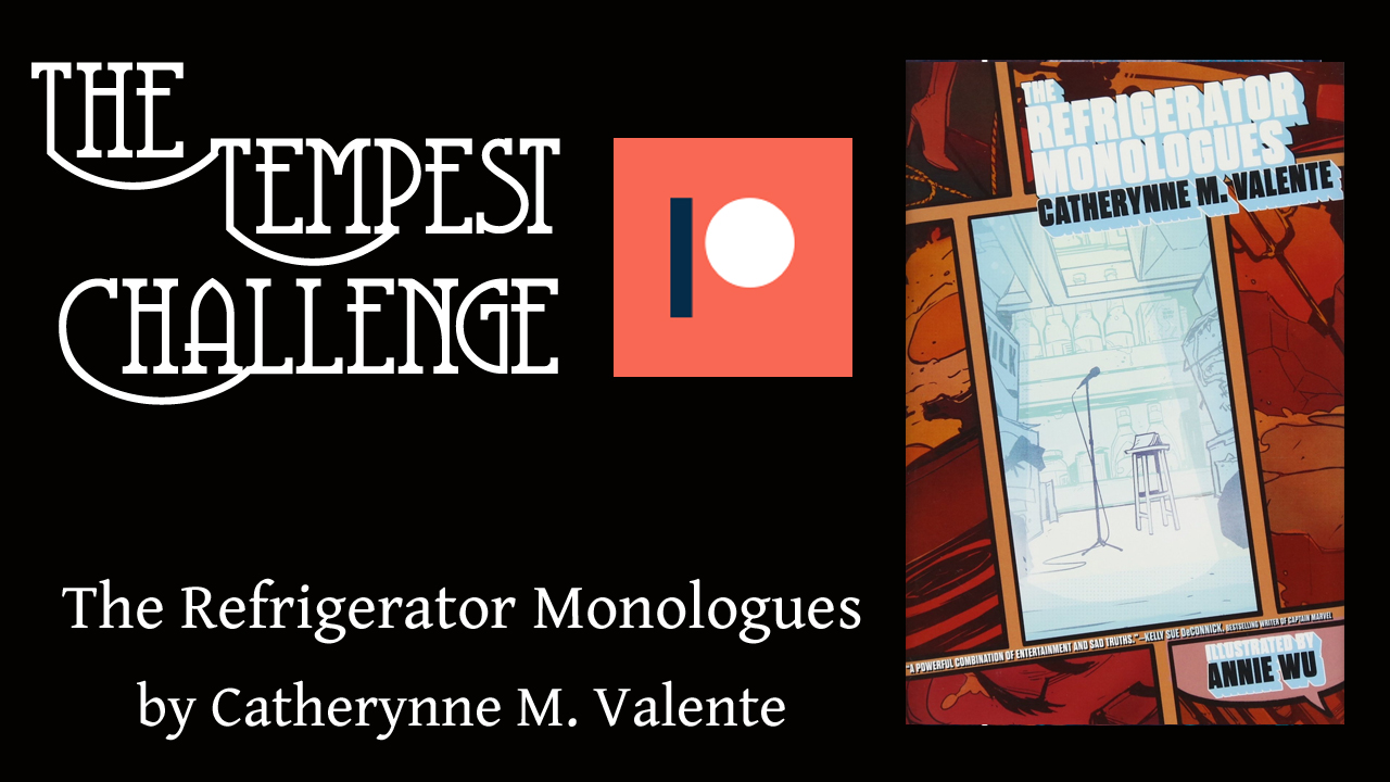 The Refrigerator Monologues by Cathrynne M Valente