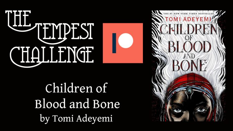 Children of Blood and Bone tempest challenge