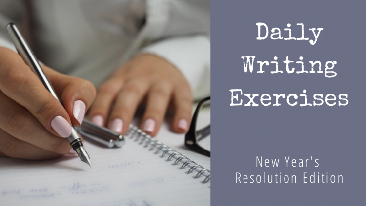 Daily Writing Exercises - New Year's Resolution Edition 2020